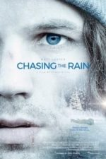 Nonton Film Chasing the Rain (2020) Subtitle Indonesia Streaming Movie Download