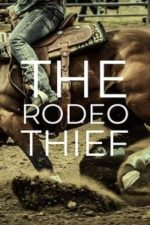 Nonton Film The Rodeo Thief (2021) Subtitle Indonesia Streaming Movie Download