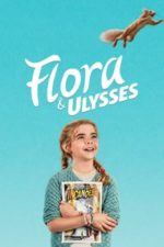 Nonton Film Flora & Ulysses (2021) Subtitle Indonesia Streaming Movie Download
