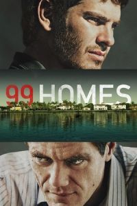 Nonton Film 99 Homes (2014) Subtitle Indonesia Streaming Movie Download