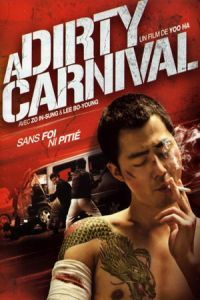 Nonton Film A Dirty Carnival (2006) Subtitle Indonesia Streaming Movie Download