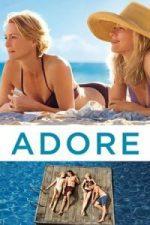 Nonton Film Adore (2013) Subtitle Indonesia Streaming Movie Download