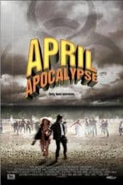 Nonton Film April Apocalypse (2013) Subtitle Indonesia Streaming Movie Download