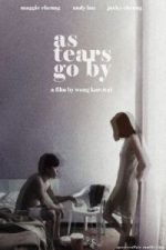 Nonton Film As Tears Go By (1988) Subtitle Indonesia Streaming Movie Download