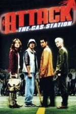 Nonton Film Attack the Gas Station! (1999) Subtitle Indonesia Streaming Movie Download