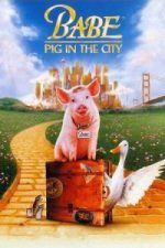 Nonton Film Babe: Pig in the City (1998) Subtitle Indonesia Streaming Movie Download