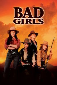 Nonton Film Bad Girls (1994) Subtitle Indonesia Streaming Movie Download