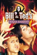 Nonton Film Bill & Ted's Bogus Journey (1991) Subtitle Indonesia Streaming Movie Download
