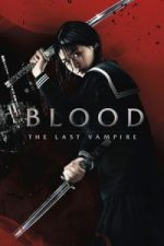 Nonton Film Blood: The Last Vampire (2009) Subtitle Indonesia Streaming Movie Download