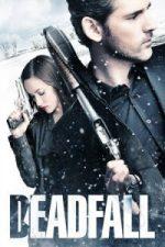 Nonton Film Deadfall (2012) Subtitle Indonesia Streaming Movie Download