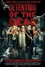 Nonton Film Detention of the Dead (2012) Subtitle Indonesia Streaming Movie Download
