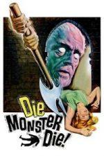 Nonton Film Die, Monster, Die! (1965) Subtitle Indonesia Streaming Movie Download