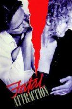 Nonton Film Fatal Attraction (1987) Subtitle Indonesia Streaming Movie Download