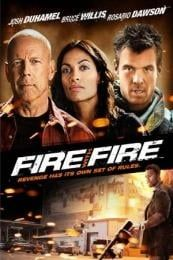 Nonton Film Fire with Fire (2012) Subtitle Indonesia Streaming Movie Download
