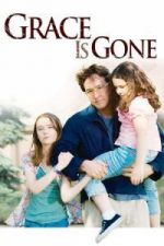 Nonton Film Grace Is Gone (2007) Subtitle Indonesia Streaming Movie Download