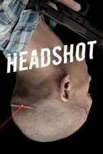 Nonton Film Headshot (2011) Subtitle Indonesia Streaming Movie Download