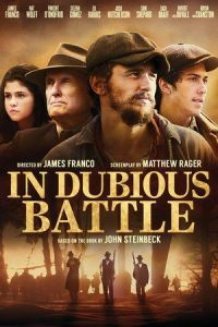 Nonton Film In Dubious Battle (2017) Subtitle Indonesia Streaming Movie Download