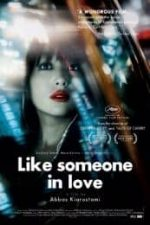 Nonton Film Like Someone in Love (2012) Subtitle Indonesia Streaming Movie Download