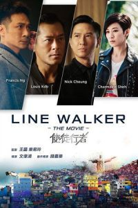 Nonton Film Line Walker (2016) Subtitle Indonesia Streaming Movie Download
