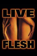 Nonton Film Live Flesh (1997) Subtitle Indonesia Streaming Movie Download