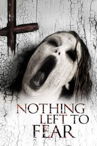 Nonton Film Nothing Left to Fear (2013) Subtitle Indonesia Streaming Movie Download