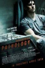 Nonton Film Pathology (2008) Subtitle Indonesia Streaming Movie Download