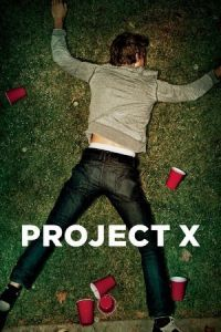 Nonton Film Project X (2012) Subtitle Indonesia Streaming Movie Download