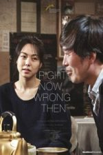 Nonton Film Right Now, Wrong Then (2015) Subtitle Indonesia Streaming Movie Download