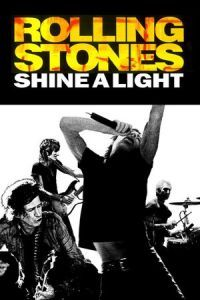 Nonton Film Shine a Light (2008) Subtitle Indonesia Streaming Movie Download