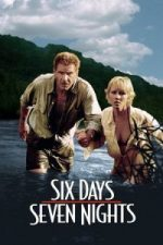 Nonton Film Six Days Seven Nights (1998) Subtitle Indonesia Streaming Movie Download