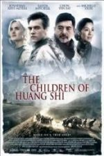 Nonton Film The Children of Huang Shi (2008) Subtitle Indonesia Streaming Movie Download