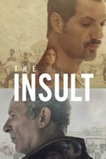 Nonton Film The Insult (2017) Subtitle Indonesia Streaming Movie Download