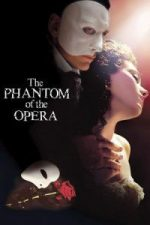 Nonton Film The Phantom of the Opera (2004) Subtitle Indonesia Streaming Movie Download
