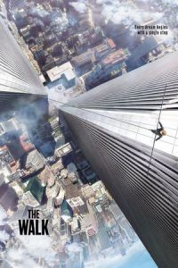 Nonton Film The Walk (2015) Subtitle Indonesia Streaming Movie Download