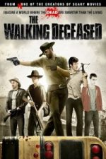 Nonton Film The Walking Deceased (2015) Subtitle Indonesia Streaming Movie Download