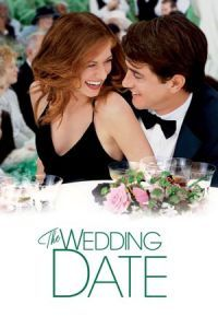 Nonton Film The Wedding Date (2005) Subtitle Indonesia Streaming Movie Download
