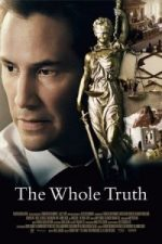 Nonton Film The Whole Truth (2016) Subtitle Indonesia Streaming Movie Download