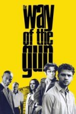 Nonton Film The Way of the Gun (2000) Subtitle Indonesia Streaming Movie Download