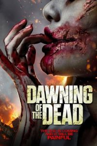 Nonton Film Dawning of the Dead (Apocalypse) (2017) Subtitle Indonesia Streaming Movie Download