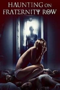 Nonton Film Haunting on Fraternity Row (2018) Subtitle Indonesia Streaming Movie Download