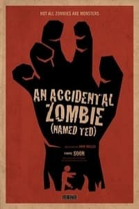 Nonton Film An Accidental Zombie (Named Ted) (2018) Subtitle Indonesia Streaming Movie Download