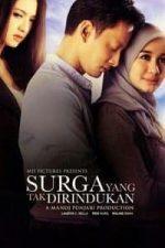 Nonton Film Surga yang Tak Dirindukan (2015) Subtitle Indonesia Streaming Movie Download