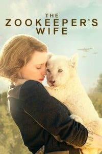 Nonton Film The Zookeeper's Wife (2017) Subtitle Indonesia Streaming Movie Download