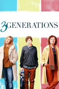 Nonton Film 3 Generations (2015) Subtitle Indonesia Streaming Movie Download