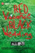 Nonton Film Red Vacance Black Wedding (2016) Subtitle Indonesia Streaming Movie Download