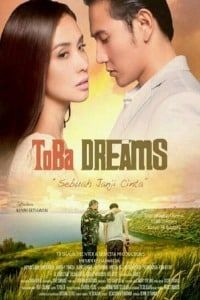 Nonton Film Toba Dreams (2015) Subtitle Indonesia Streaming Movie Download