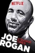 Nonton Film Joe Rogan: Strange Times (2018) Subtitle Indonesia Streaming Movie Download