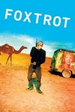 Nonton Film Foxtrot (2017) Subtitle Indonesia Streaming Movie Download