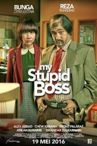 Nonton Film My Stupid Boss (2016) Subtitle Indonesia Streaming Movie Download