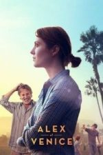 Nonton Film Alex of Venice (2014) Subtitle Indonesia Streaming Movie Download